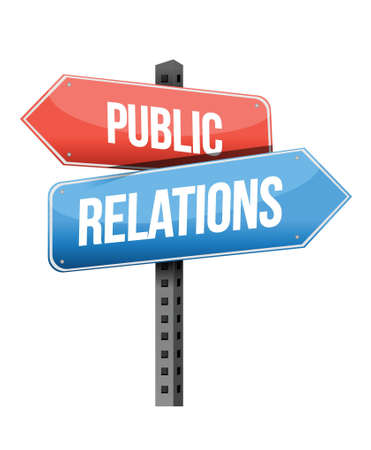 publicity: Marketing concept: Public Relations road sign illustration design Illustration