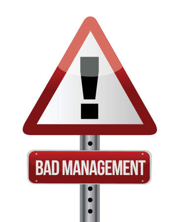 bad management warning road sign illustration design over white Stock Vector - 20046290