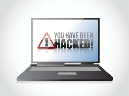 laptop, You Have Been Hacked Sign illustration design over white Vector