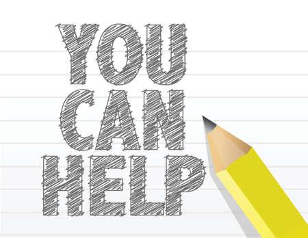 sentiment: you can help text sign illustration design over white Illustration