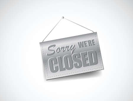 We Are Closed Sign - Closed retail store illustration design over white Vector