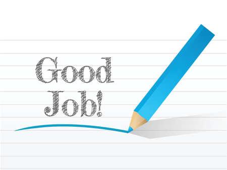 good job: good job in white notepad space illustration design over white