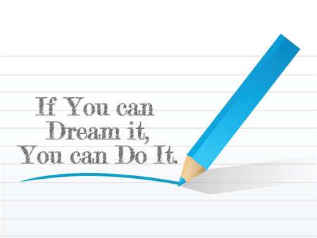 Als je het kunt dromen kun je het doen berichtteken