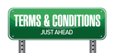 road conditions: terms and conditions road sign illustration design over white