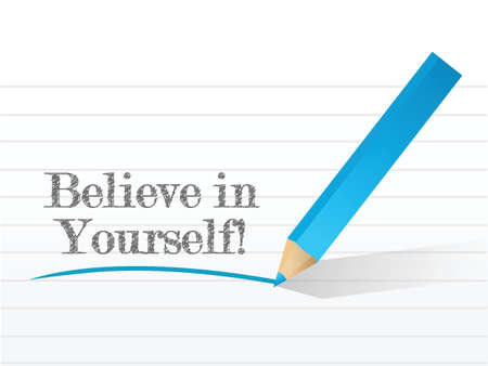 believe in yourself illustration design on a white background Stock Illustratie