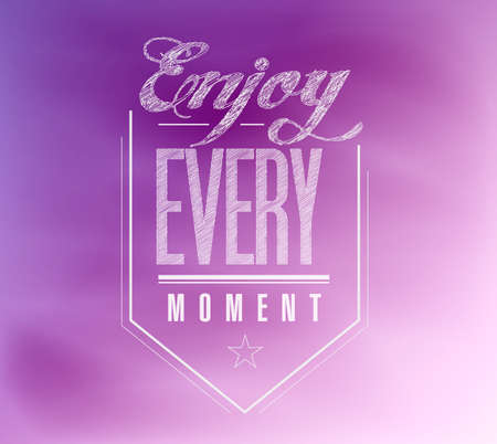 moments: enjoy every moment sign banner illustration design