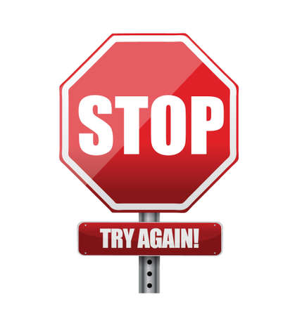 Stop try again road sign illustration design over white Stock Vector - 20662303