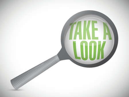 look at: take a look, under a magnifier. illustration design over white