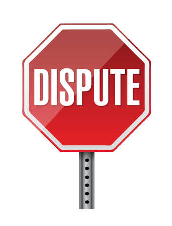 dispute: depicting a sign with a dispute concept. illustration design