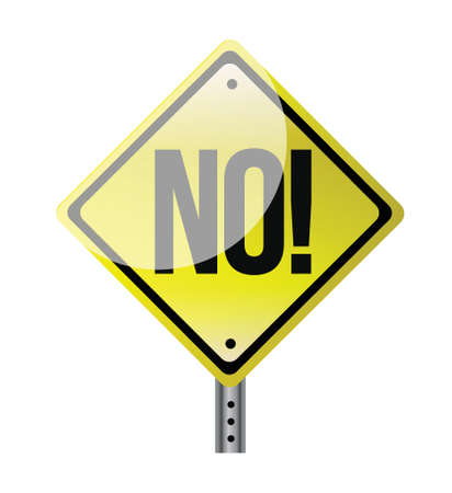 Illustration depicting a sign with a no concept. design over white