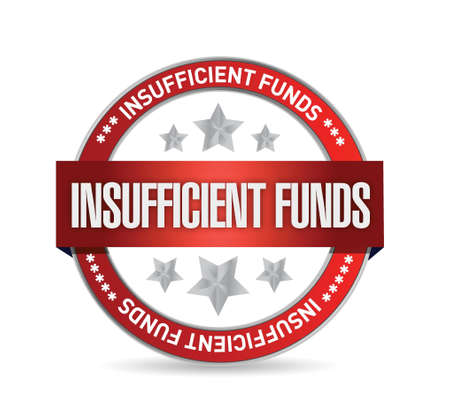 insufficient: Insufficient funds seal illustration design over a white background