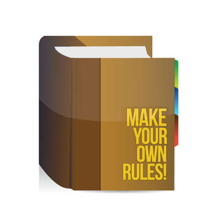 take charge: Make Your Own Rules book. illustration design over white
