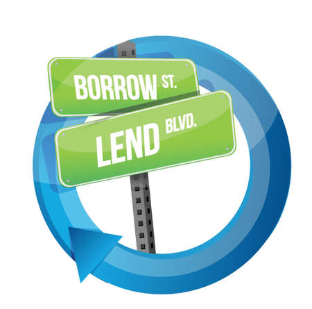 borrower: roadsign of words borrow and lend illustration design over white Illustration