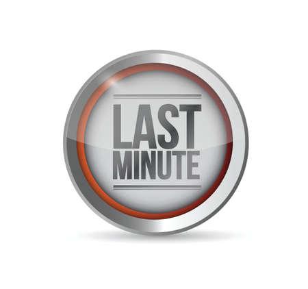 last minute: last minute button illustration design over a white background