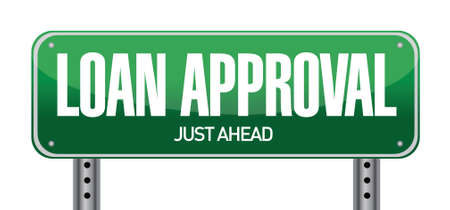 market place: loan approval road sign illustration over a white background