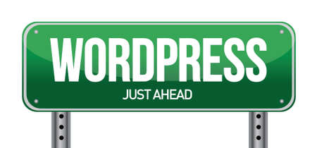 wordpress: wordpress road sign illustration over a white background Illustration