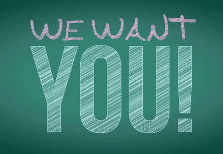 we: we want you message written on a blackboard. illustration design