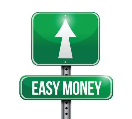 easy money: easy money road sign illustration design over a white background