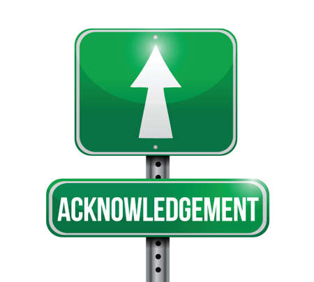 acknowledgement: acknowledgement road sign illustrations design over white Illustration