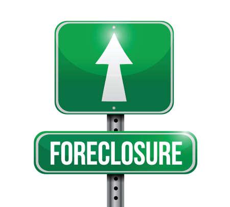 foreclosure: foreclosure road sign illustration design over white