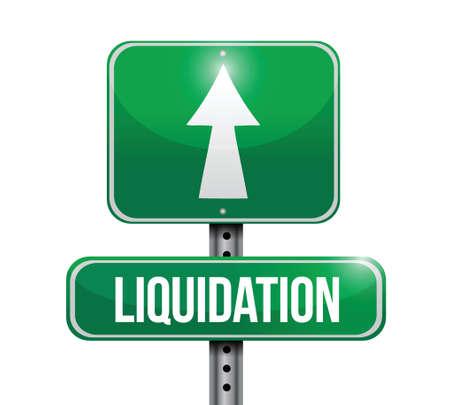 liquidation road sign illustration design over white