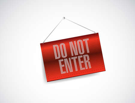 not open: do not enter hanging banner illustration design over white