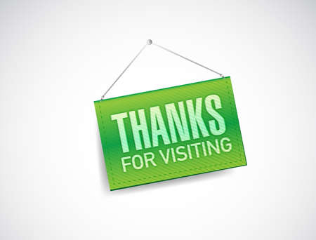 thanks for visiting hanging sign illustration design over white