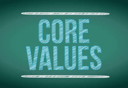 ethics and morals: core values message written on a chalkboard. illustration design Illustration