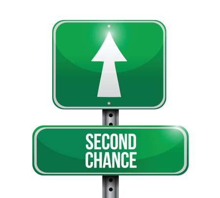 chance: second chance road sign illustration design over white