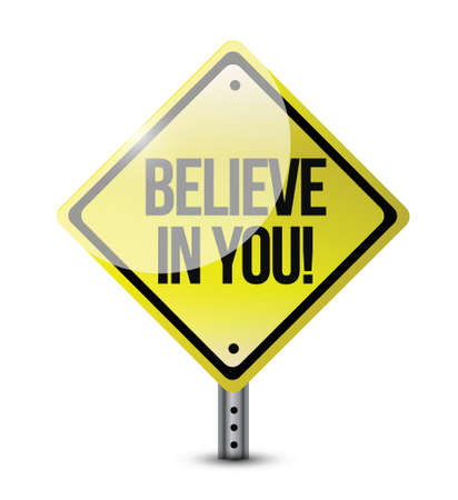 intentie: geloof in jezelf verkeersbord illustratie ontwerp op wit Stock Illustratie