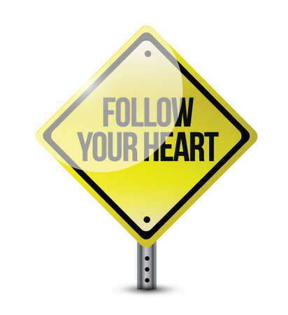 follow your heart road sign illustration design over white Vector