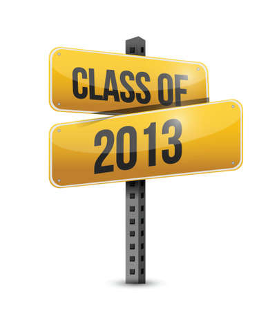 class of 2013 road sign illustration design over a white background Ilustrace