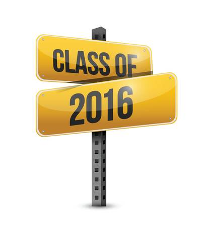 class of 2016 road sign illustration design over a white background Vector