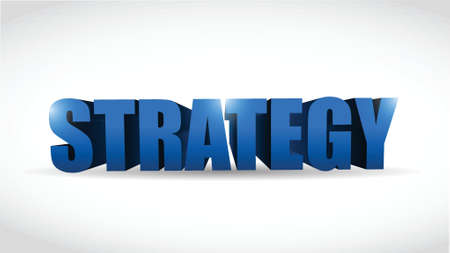 strategy 3d word illustration design over a white background Vector