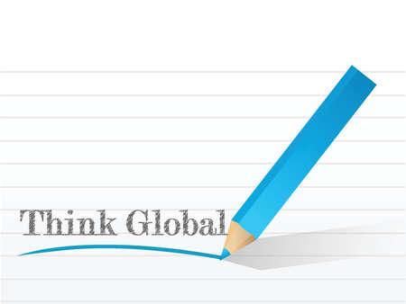 think global written over a notepad paper illustration design over white Иллюстрация