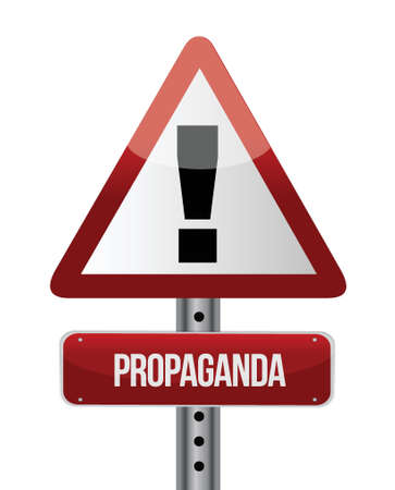 propaganda: Propaganda-Schild Illustration, Design in wei�