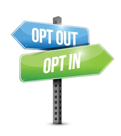 opting: opt in, opt out road sign illustration design over a white background