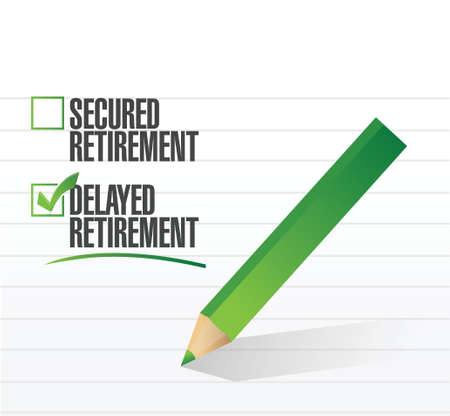 Retraso de la jubilación seleccionado con una marca de verificación. ilustración, diseño, Foto de archivo - 21942194