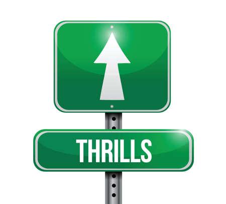elation: thrills road sign illustration design over a white background