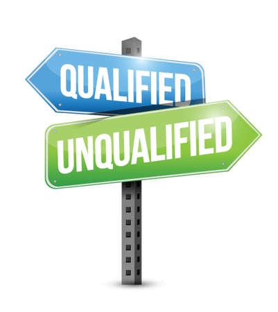 eligible: qualificato, non qualificato cartello stradale design illustrazione su uno sfondo bianco