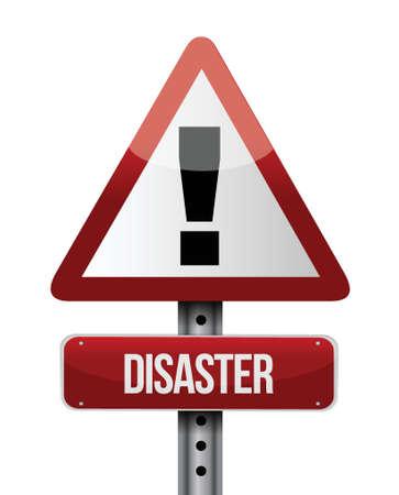 catastrophe: catastrophe conception d'illustration de signe de route sur un fond blanc Illustration