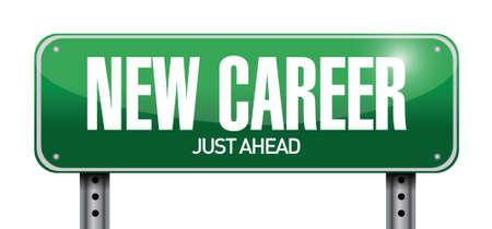 new career road sign illustration design over a white background Иллюстрация