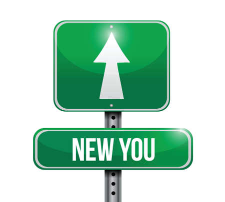 self development: new you road sign illustration design over a white background