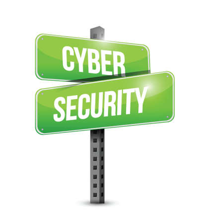 cyber crimes: cyber security road sign illustration design over a white background