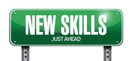 new skills road sign illustration design over a white background