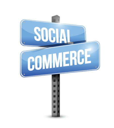 commerce: social commerce road sign illustration design over a white background Illustration