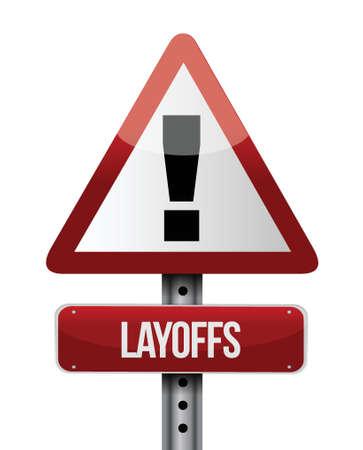 downsizing: layoffs road sign illustration design over a white background Illustration
