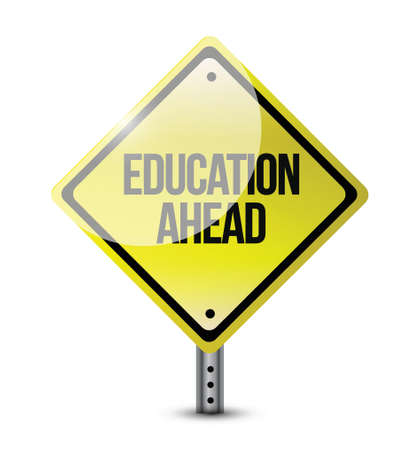 prep: education ahead road sign illustration design over a white background