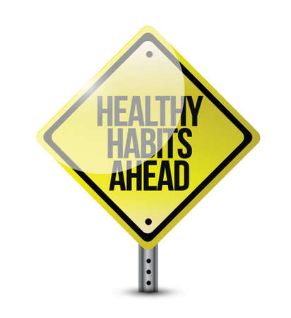 metaphoric: healthy habits road sign illustration design over a white background