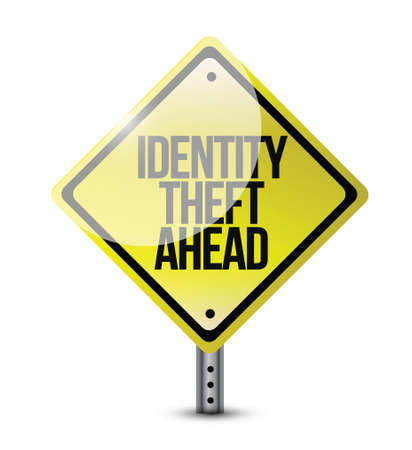 identity theft ahead road sign illustration design over a white background Stock Vector - 22165805
